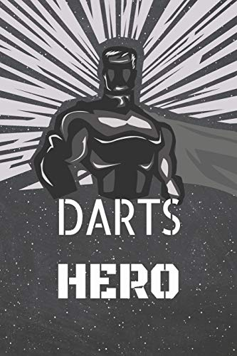 Darts Hero: Darts Notebook, Planner or Journal | Size 6 x 9 | 110 Lined Pages | Office Equipment, Supplies |Funny Darts Gift Idea for Christmas or Birthday
