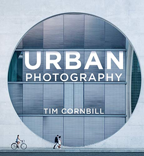 Urban Photography (English Edition)