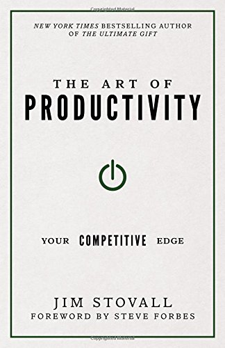 Download The Art of Productivity: Your Competitive Edge 1937879542