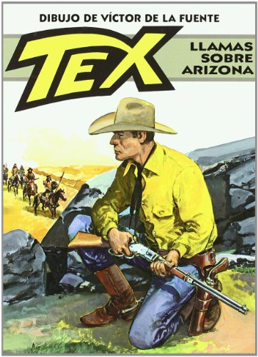 Tex. Llamas sobre Arizona (Bonelli - Tex)