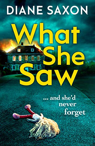 What She Saw: A gripping new psychological thriller for 2020 by [Diane Saxon]