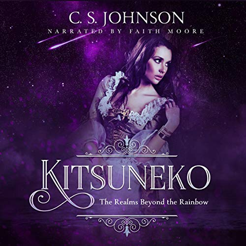 Kitsuneko: A Companion Novella to The Realms Beyond the Rainbow Audiobook By C. S. Johnson cover art