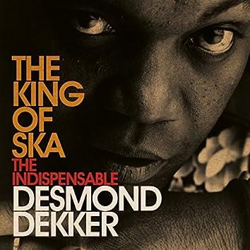 King Of Ska: The Indispensable Desmond Dekker