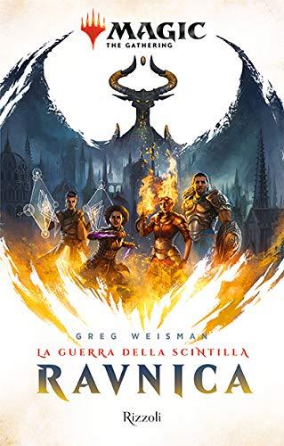 Ravnica. La guerra della Scintilla. Magic: the gathering