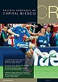 Revista Española de Capital Riesgo (3T.2014) /: (Q3.2014) Spanish Journal of Private Equity & Venture Capital