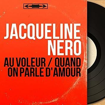 Au voleur / Quand on parle d'amour (feat. Jean Bouchéty et son orchestre) [Mono Version]