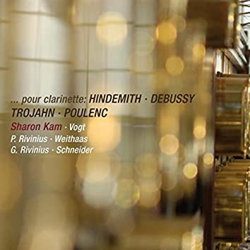 Pour Clarinette: Hindemith, Debussy, Trojahn & Poulenc (Live)