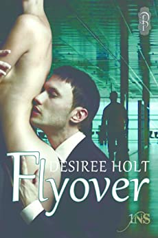 Flyover (1Night Stand) by [Desiree Holt]
