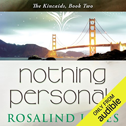 Nothing Personal                   Written by:                                                                                                                                 Rosalind James                               Narrated by:                                                                                                                                 Emma Taylor                      Length: 11 hrs and 1 min     Not rated yet     Overall 0.0