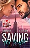 Saving Mr. Right von Scott, C. R.
