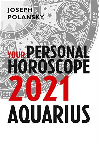 Aquarius 2021: Your Personal Horoscope (English Edition)