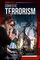 Domestic Terrorism (Special Reports)