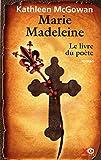 Marie Madeleine, Tome 3 - Le livre du poète