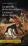La Nave y las tempestades. T. 4: La Querella de las Investiduras. La Herejía de los Cátaros (Spanish Edition)