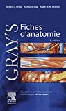 Gray's Fiches d'anatomie (Hors collection) - Format Kindle - 31,99 €