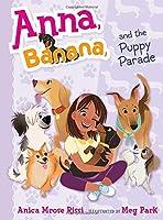 Anna, Banana, and the Puppy Parade (4)