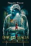 Dream Halls: Il Principe degli Scansafatiche