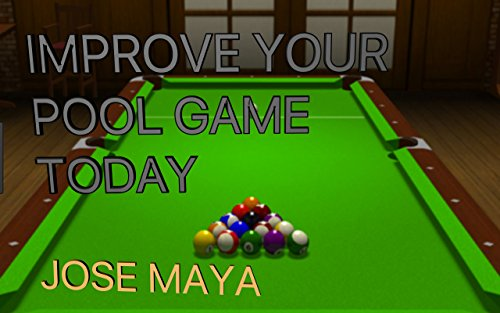 IMPROVE YOUR POOL GAME TODAY (English Edition)