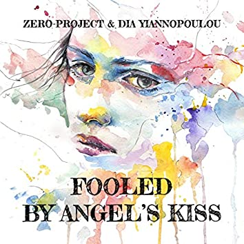 Fooled by Angel's Kiss