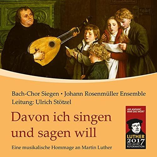 Bach-Chor Siegen & Johann Rosenmüller Ensemble