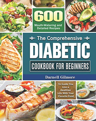 The Comprehensive Diabetic Cookbook for