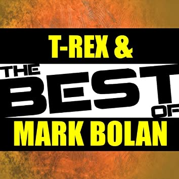 The Best of T-Rex & Marc Bolan (Live)