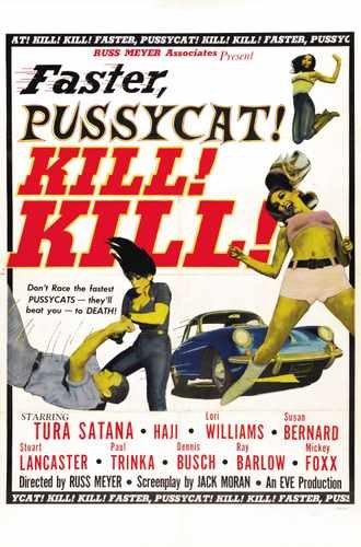 Faster Pussycat Kill Kill Poster 03 Photo A4 10x8 Poster Print
