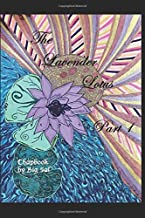 The Lavender Lotus Part 1: Chapbook by Big Sal