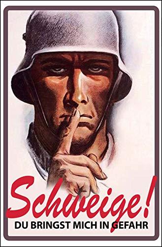 Schweige! Soldat Deutsches Reich Wehrmacht Blechschild 20 x 30 Retro Blech 806