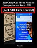 Best Cheap Cell Phone Plans for Emergencies and Travel 2021 (Get $10 Free Credit)