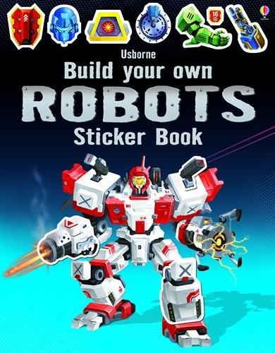 Tudhope, S: Build Your Own Robots Sticker Book (Build Your Own Sticker Book)