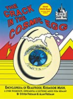 The Crack In The Cosmic Egg: html DVD-Rom revised 2020 edition