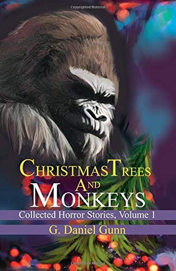 出くわすテーブル恨みChristmas Trees and Monkeys