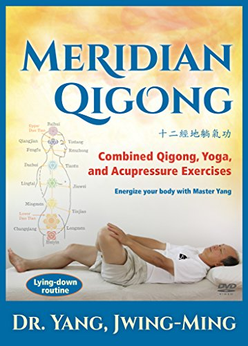 Combined Qigong, Yoga, and Acupressure Exercises by Dr. Yang