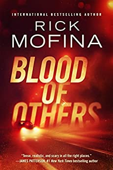Blood of Others by [Rick Mofina]