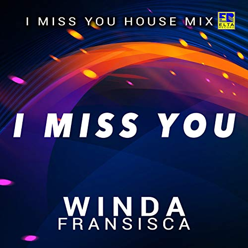 I Miss You House Mix