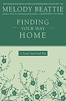 Paperback Finding Your Way Home: A Soul Survival Kit Book