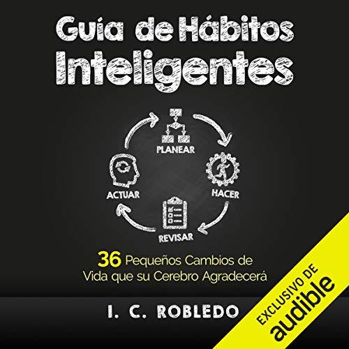 Guía de Hábitos Inteligentes [Smart Habits Guide] cover art