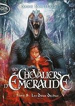 Les Chevaliers d'Emeraude - Tome 8 Les dieux déchus (8) d'Anne Robillard