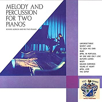 Melody and Percussion for Two Pianos