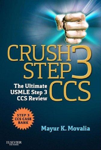 Crush Step 3 CCS E-Book: The Ultimate USMLE Step 3 CCS Review