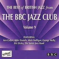 Best of British Jazz From BBC Jazz Club Vol. 9
