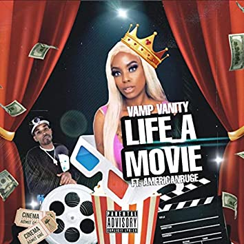 Life a Movie (feat. AmericanRuge)