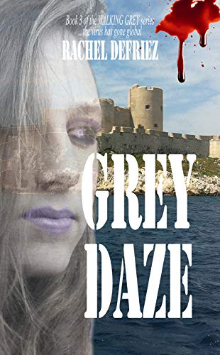 Grey Daze (Walking Grey Book 3)