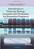 Introduction to Molecular Biology, Genomics and Proteomics for Biomedical Engineers (Biomedical Engineering)