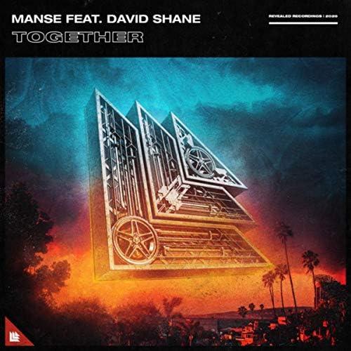 Manse & David Shane