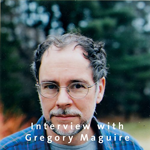Interview with Gregory Maguire audiobook cover art