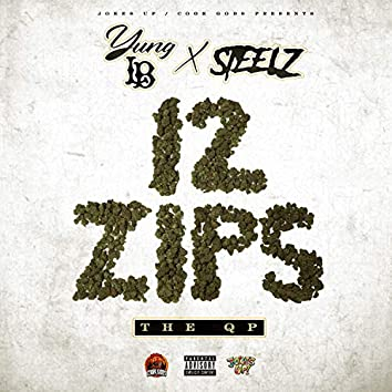 12 Zips The QP - EP