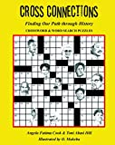 Cross Connections: Finding Our Path through History- Crossword & Word Search Puzzles