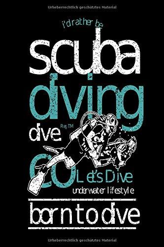 Taucherlogbuch Scuba Diving: Taucher Logbuch   Für 108 Tauchgängen   Für Gerätetaucher